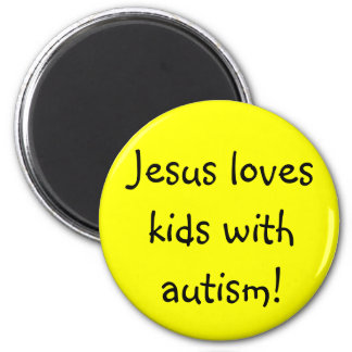 Jesus loves kids with autism! 6 cm round magnet