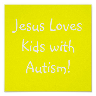 Jesus Loves Kids with Autism! Poster