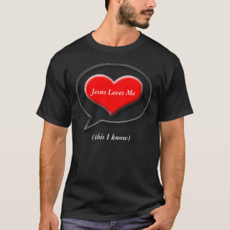 Jesus Loves Me T-Shirt