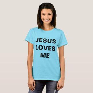 """""""Jesus Loves Me"""" Women's T-shirt"""