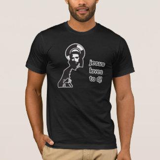 Jesus Loves To DJ - DJing Disc Jockey Music T-Shirt