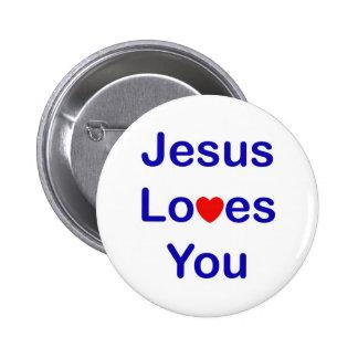 Jesus Loves You 6 Cm Round Badge