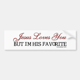 Jesus Loves You Favorite Bumper Sticker