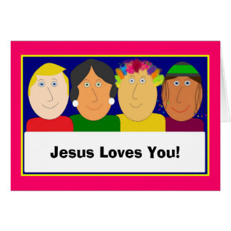 Jesus Loves You! Greeting Card