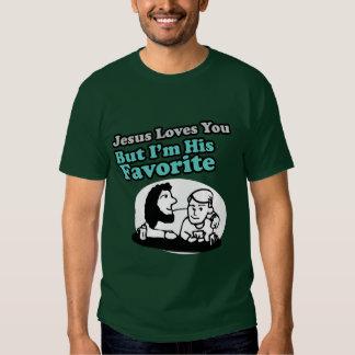 Jesus Loves You Joke T-shirts