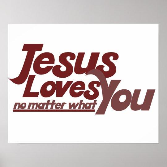 Jesus Loves You Poster