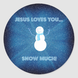 Jesus Loves You Snow Much! Christian Snowman Blue Classic Round Sticker