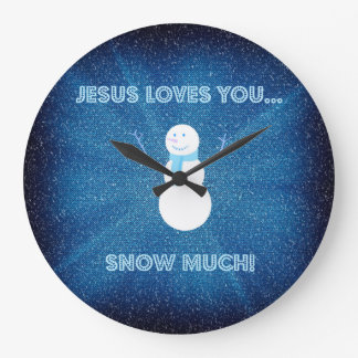 Jesus Loves You Snow Much! Christian Snowman Blue Large Clock