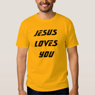 JESUS LOVES YOU T-SHIRTS