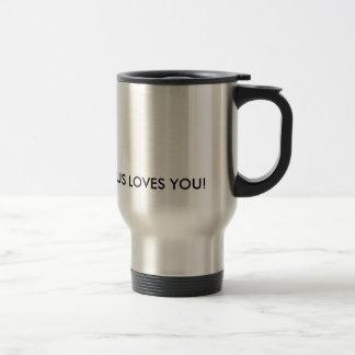 Jesus loves you Travel Mug