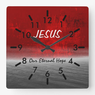 Jesus, Our Eternal Hope Square Wall Clock