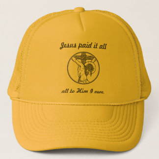 Jesus paid it all trucker hat