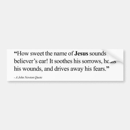 Jesus Quote Bumper Sticker - Believer's Faith