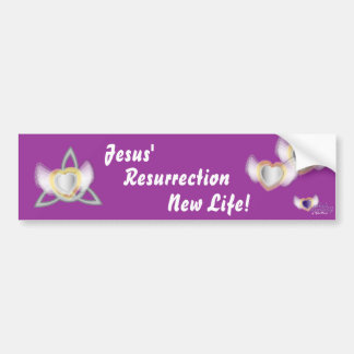 Jesus' Resurrection New Life-Customize Bumper Sticker
