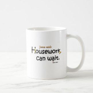 Jesus Said Housework Can Wait Basic White Mug