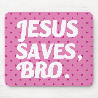 Jesus Saves Bro Pink Polka Dot mouse pad