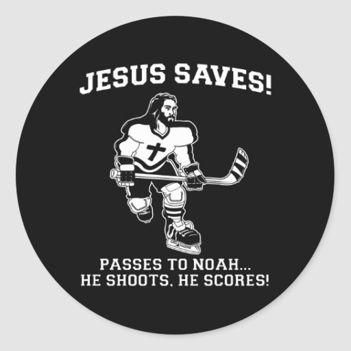 Jesus Saves Hockey funny tshirt Round Sticker