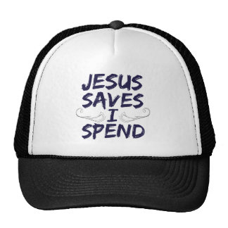 Jesus Saves I Spend Mesh Hats