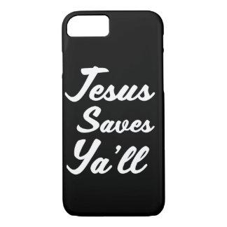 Jesus Saves Ya'll phone case