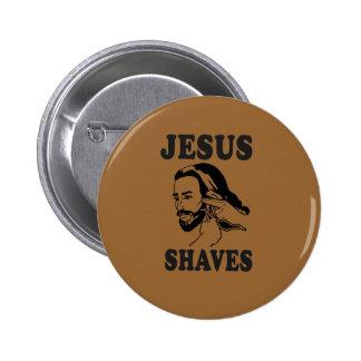 JESUS SHAVES 6 CM ROUND BADGE
