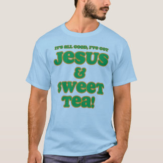 Jesus & Sweet Tea Shirt green