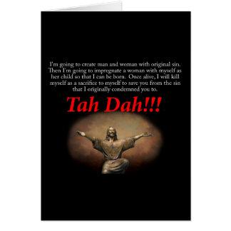 Jesus.  Tah Dah!!! Greeting Card
