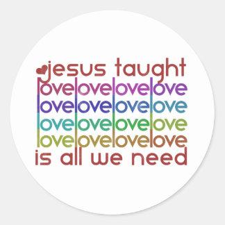 Jesus Taught Love Stickers