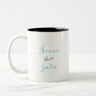 Jesus then Java coffee mug