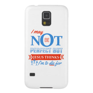 Jesus thinks I'm to die for Galaxy S5 Case