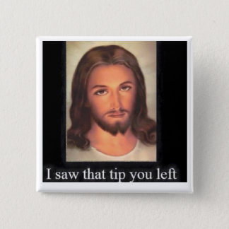 Jesus tips 20% 15 cm square badge