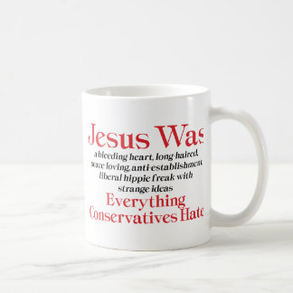 Jesus Was A Bleeding Heart Mugs