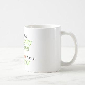 Jesus was a community organizer mug