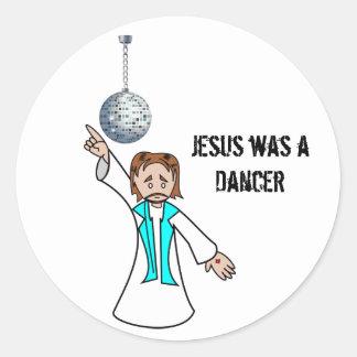 Jesus was a Dancer Sticker