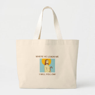"""Jesus """"Where He Leads Me I Will Follow"""" Canvas Bags"""