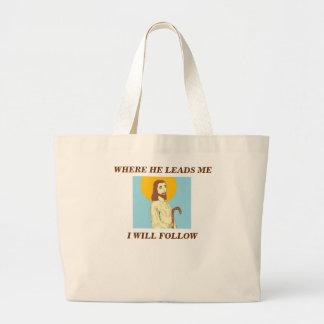 "Jesus ""Where he leads me I will Follow"" Tote Bags"
