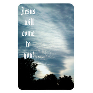 JESUS WILL COME TO YOU magnet