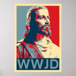Jesus WWJD Poster