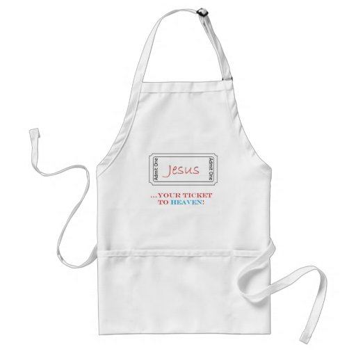 Jesus...Your Ticket to Heaven! Aprons
