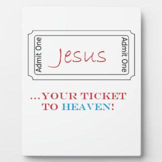 Jesus Your Ticket to Heaven Plaque