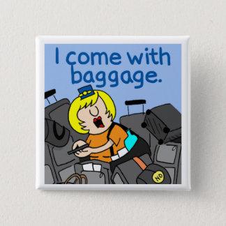 Jetlagged Comic | I Come with Baggage Button