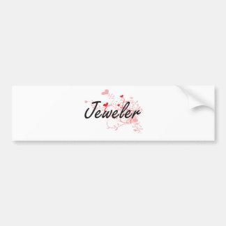 Jeweler Artistic Job Design with Hearts Bumper Sticker