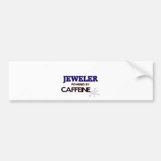 Jeweler Powered by caffeine Bumper Sticker