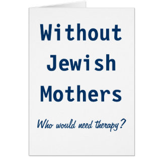 Jewish Mothers Card