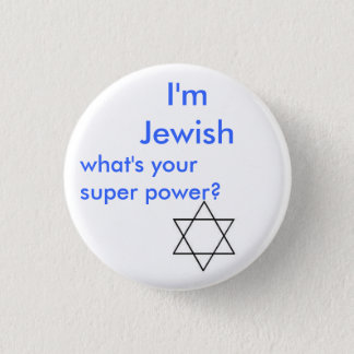 Jewish super power 3 cm round badge
