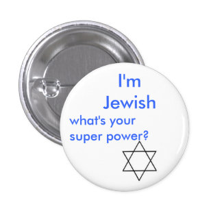 Jewish super power 3 cm round badge