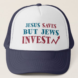 Jews Invest - Jewish finance humor Trucker Hat