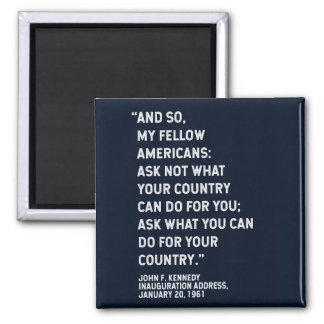 JFK 'Ask Not' Quote Magnet