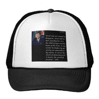 JFK & Famous Quote Re Israel Cap