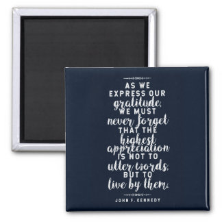 JFK 'Live by your words' Inspirational Quote Magnet