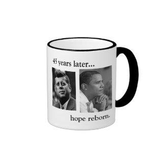 JFK OBAMA 45 YEARS LATER HOPE REBORN MUG
